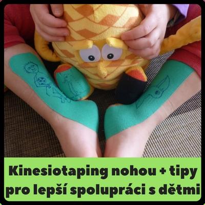 Kinesiotaping nohou - tipy pro lepší spolupráci s dětmi